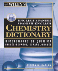 Wiley's English-Spanish Spanish-English Chemistry Dictionary