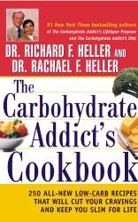 Carbohydrate Addict's Cookbook