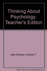 Thinking About Psychology - Teacher's Edition