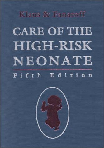 Klaus and Fanaroff's Care of the High-Risk Neonate