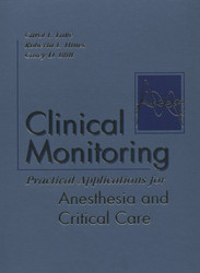 Clinical Monitoring for Anesthesia and Critical Care