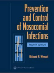 Prevention and Control of Nosocomial Infections