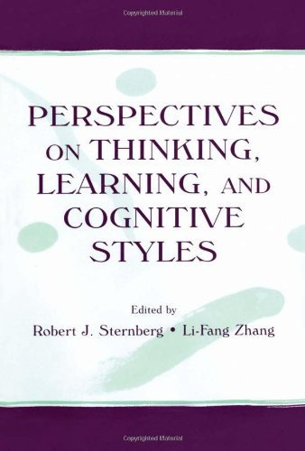 Perspectives on Thinking Learning and Cognitive Styles