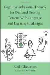 Cognitive-Behavioral Therapy for Deaf and Hearing Persons with Language And