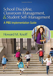 School Discipline Classroom Management And Student Self-Management