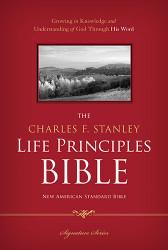 Charles Stanley Life Principles Bible NASB