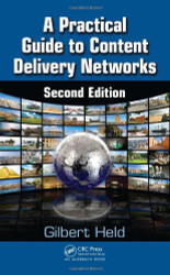 Practical Guide to Content Delivery Networks