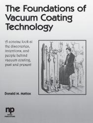 Foundations of Vacuum Coating Technology