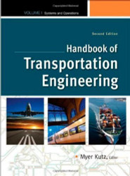 Handbook of Transportation Engineering Volume 1