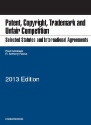 Patent Copyright Trademark and Unfair Competition Selected Statutes and Intl