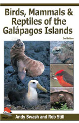 Birds Mammals and Reptiles of the Galapagos Islands
