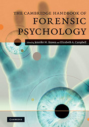 Cambridge Handbook of Forensic Psychology