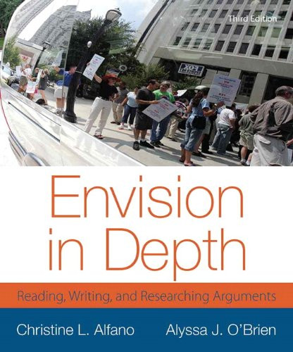 Envision In Depth  Reading Writing & Researching Arguments