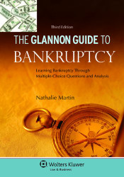 Glannon Guide to Bankruptcy