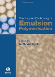 Chemistry and Technology of Emulsion Polymerisation