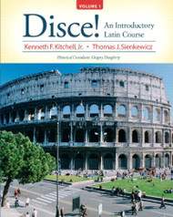 Disce! An Introductory Latin Course Volume 1
