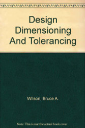 Design Dimensioning and Tolerancing