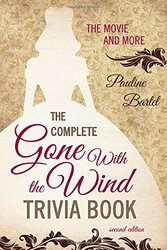 Complete Gone With The Wind Trivia Book