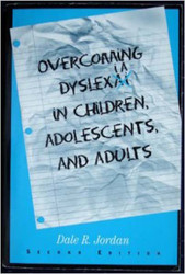 Overcoming Dyslexia In Children Adolescents and Adults