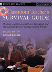 Classroom Teacher's Survival Guide