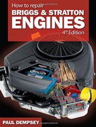 How To Repair Briggs And Stratton Engines .