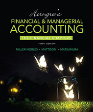 Horngren's Financial & Managerial Accounting Financial Chapters