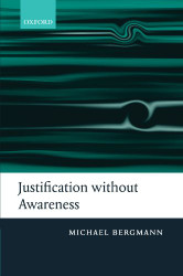 Justification Without Awareness