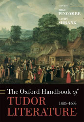 Oxford Handbook of Tudor Literature
