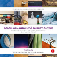 Color Management And Quality Output