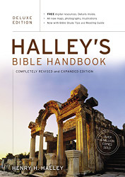 Halley's Bible Handbook Deluxe Edition