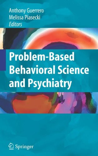 Problem-Based Behavioral Science and Psychiatry