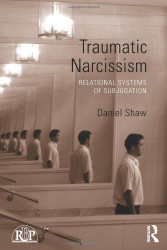 Traumatic Narcissism