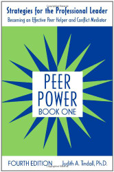 Peer Power Book One Strategies for the Professional Leader