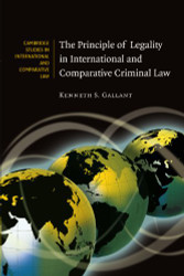 Principle of Legality In International and Comparative Criminal Law
