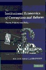 Institutional Economics of Corruption and Reform