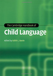 Cambridge Handbook of Child Language