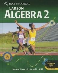 Mcdougal Larson Algebra 2 Student Edition Algebra 2