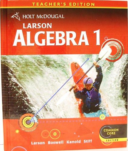 Larson Algebra 1 Teacher's Edition