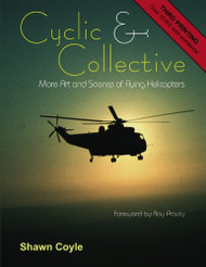 Cyclic and Collective More Art and Science of Flying Helicopters