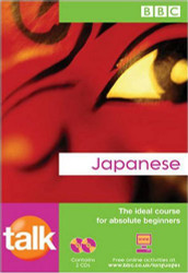 Talk Japanese the Ideal Japanese Course for Absolute Beginners