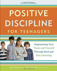 Positive Discipline For Teenagers Revised