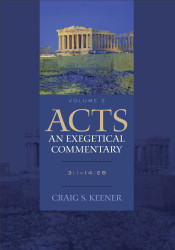 Acts An Exegetical Commentary 3 1-14 28