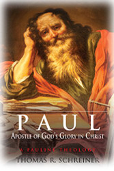 Paul Apostle Of God's Glory In Christ