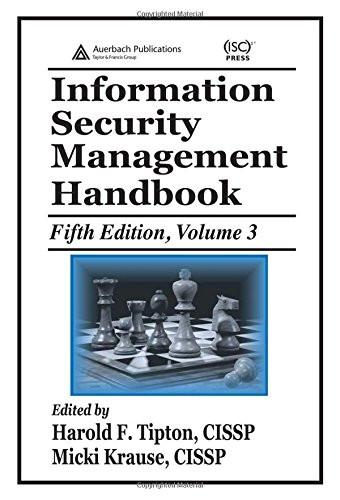 Information Security Management Handbook Volume 3