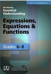Developing Essential Understanding Of Expressions Equations And Functions