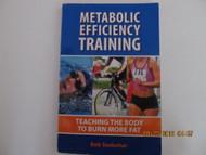 Metabolic Efficiency Training