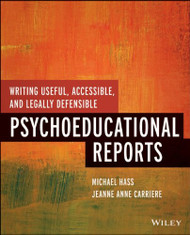 Writing Useful Accessible And Legally Defensible Psychoeducational Reports