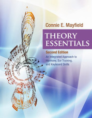 Student Workbook For Mayfield's Theory Essentials 2Nd