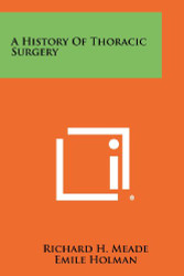 History of Thoracic Surgery