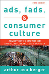 Ads Fads and Consumer Culture